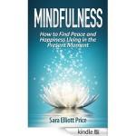 Mindfulness:この瞬間に集中してHappyな生活をするための瞑想法