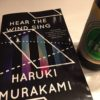 HEAR THE WIND SING: Haruki Murakami